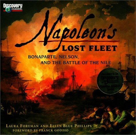 9781563318313: Napoleon's Lost Fleet: Bonaparte, Nelson, and the Battle of the Nile