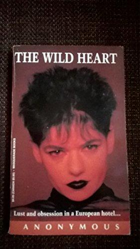 The Wild Heart: Joyce, Jocelyn