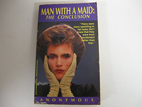 9781563330131: Man With a Maid the Conclusion