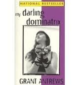 9781563330551: My Darling Dominatrix