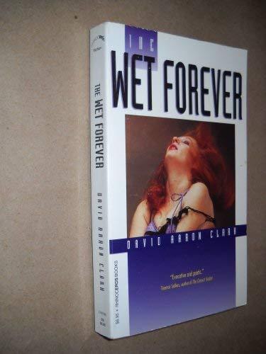 9781563331176: The Wet Forever