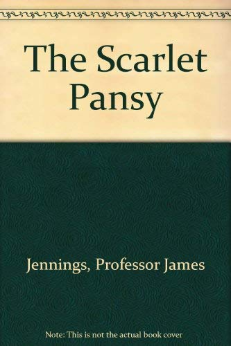 The Scarlet Pansy: Jennings, Professor James