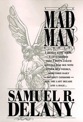 The Mad Man: A Novel: Delany, Samuel R.