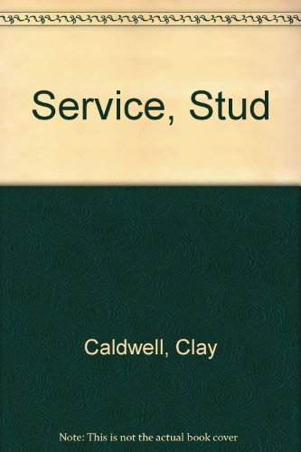 Service Stud (1563333368) by Caldwell, Clay