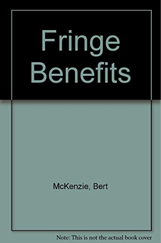 9781563333545: Fringe Benefits