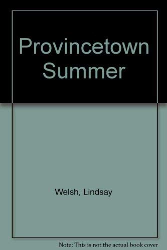 Provincetown Summer and Other Stories: Lindsay Welsh
