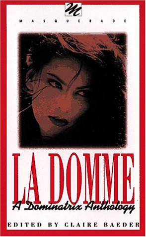 9781563333668: LA Domme: A Dominatrix Anthology