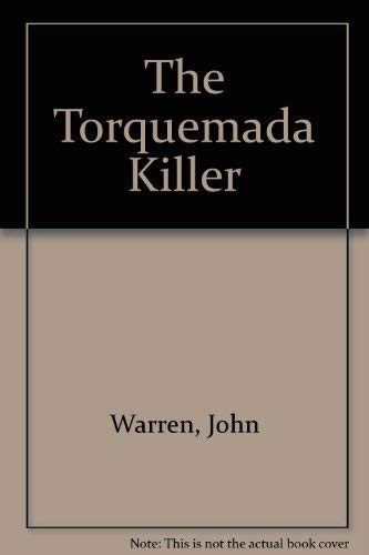The Torquemada Killer Warren John Abebooks