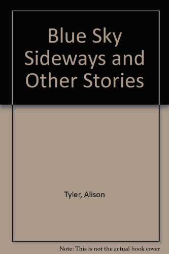 9781563333941: Blue Sky Sideways and Other Stories