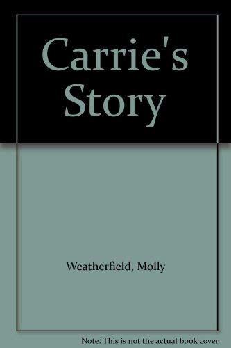 9781563334443: Carrie's Story