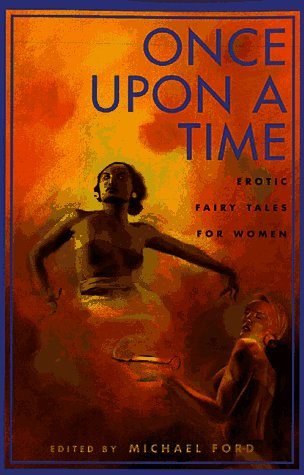 9781563334498: Once Upon a Time: Erotic Fairy Tales For Women (Richard Kasak Books)