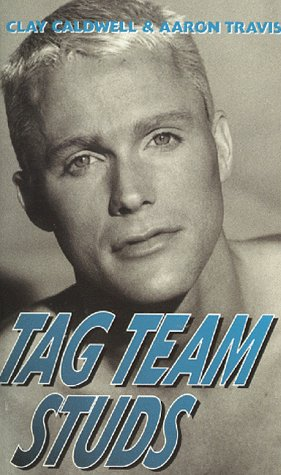 Tag Team Studs (1563334658) by Caldwell, Clay; Travis, Aaron