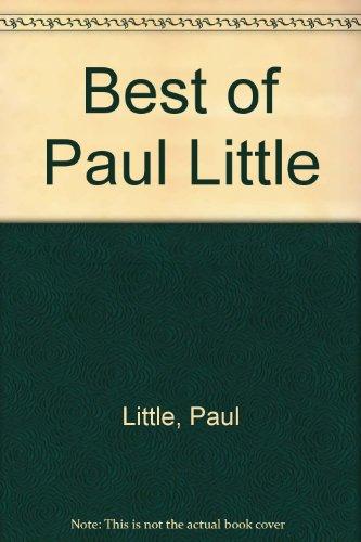 The Best of Paul Little: Little, Paul