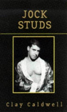 Jock Studs (Badboy): Clay Caldwell