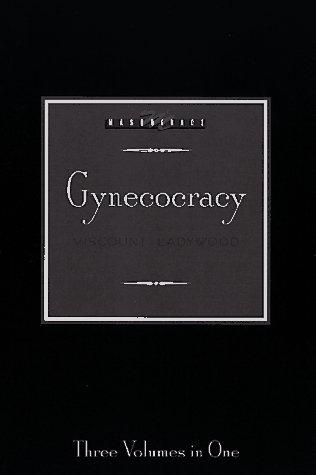 9781563335112: Gynecocracy