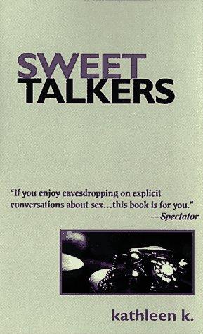 9781563335167: Sweet Talkers