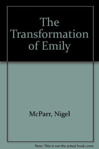 9781563335198: The Transformation of Emily