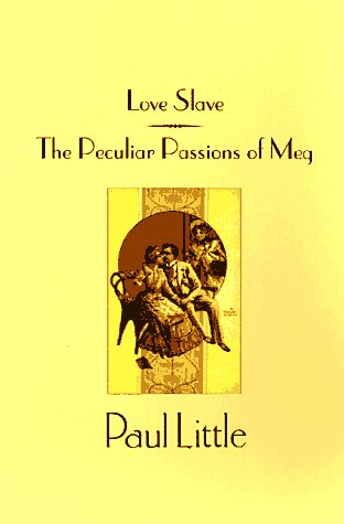 9781563335297: Love Slave & the Peculiar Passions of Lady Meg