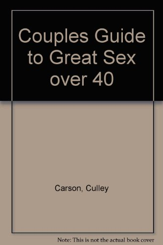9781563335433: Couples Guide to Great Sex over 40