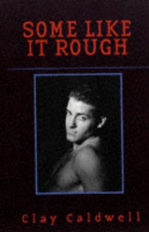 Some Like It Rough (1563335441) by Clay Caldwell