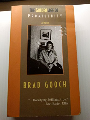 Golden Age of Promiscuity: Gooch, Brad