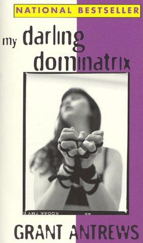 9781563335662: My Darling Dominatrix