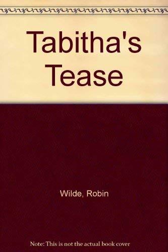 Tabitha's Tease: Wilde, Robin