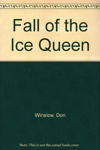 9781563338991: The Fall of the Ice Queen