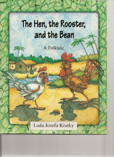 The hen, the rooster, and the bean: Kratky, Lada Josefa