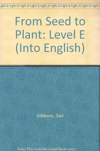 9781563347191: From Seed to Plant: Level E (Into English)