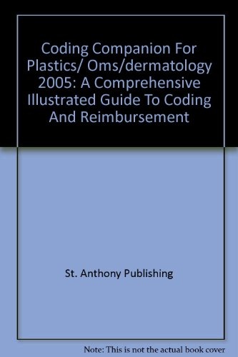 9781563376092: Coding Companion For Plastics/ Oms/dermatology 2005: A Comprehensive Illustrated Guide To Coding And Reimbursement