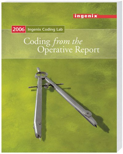 9781563377273: Ingenix Coding Lab: Coding from the Operative Report - 2006 (Ingenix Coding Lab 2006)