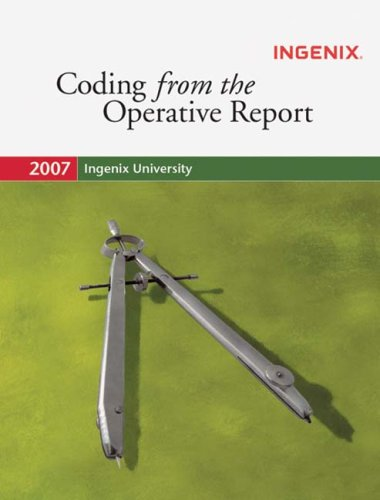 9781563379000: Ingenix Coding Lab: Coding from the Operative Report 2007