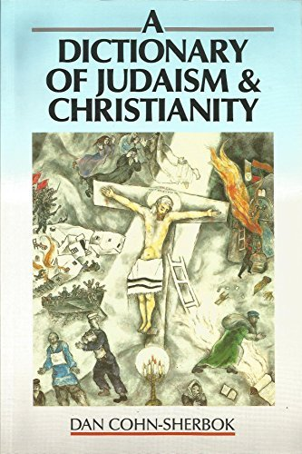 9781563380303: A Dictionary of Judaism and Christianity
