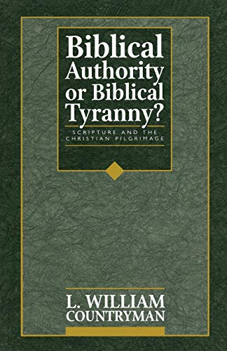9781563380853: Biblical Authority or Biblical Tyranny?