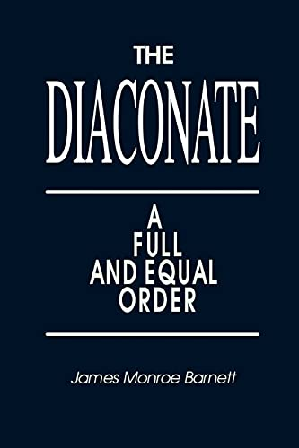 9781563380938: The Diaconate: A Full and Equal Order
