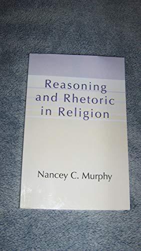 9781563380983: Reasoning and Rhetoric in Religion