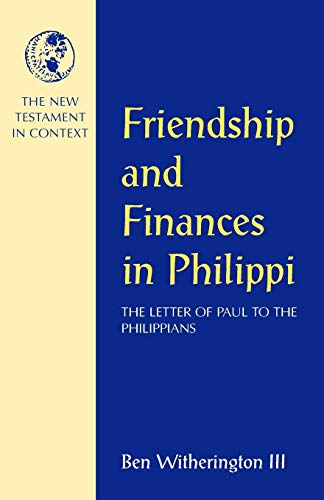 Friendship and Finances in Philippi: Ben Witherington III
