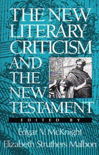 9781563381072: The New Literary Criticism and the New Testament