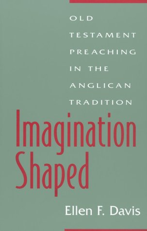 9781563381218: Imagination Shaped: Old Testament Preaching in the Anglican Tradition