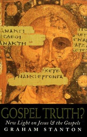 9781563381379: Gospel Truth?: New Light on Jesus and the Gospels