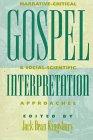9781563382147: Gospel Interpretation: Narrative-Critical & Social-Scientific Approaches