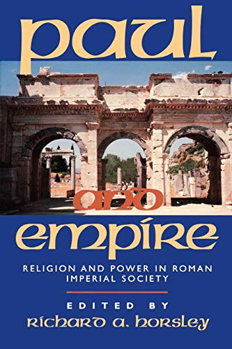 9781563382178: Paul and Empire: Religion and Power in Roman Imperial Society