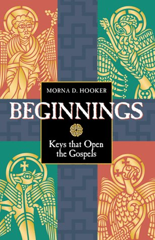 9781563382314: Beginnings: Keys That Open the Gospels