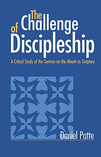 9781563382864: The Challenge of Discipleship: A Critical Study of the Sermon on the Mount as Scripture