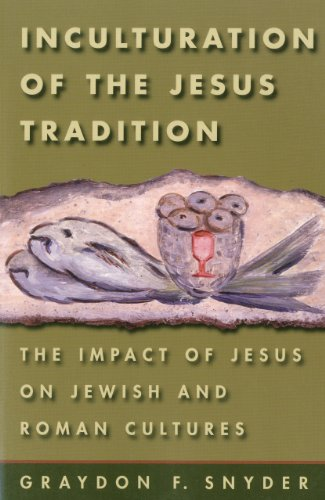 9781563382956: Inculturation of the Jesus Tradition: The Impact of Jesus on Jewish and Roman Cultures