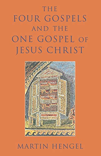 9781563383007: The Four Gospels and the One Gospel of Jesus Christ