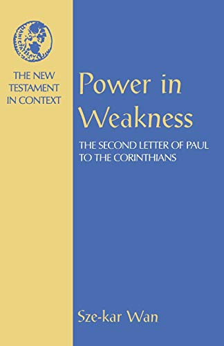 9781563383151: Power in Weakness (New Testament in Context S.)