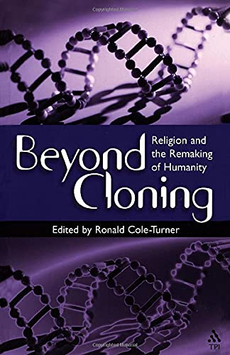 9781563383175: Beyond Cloning: Religion and the Remaking of Humanity