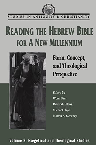 Reading the Hebrew Bible for A New Mille Form, Concept, and Theological Perspective. Exegetical and...